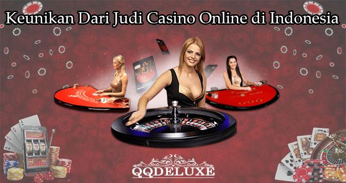 Keunikan Dari Judi Casino Online di Indonesia